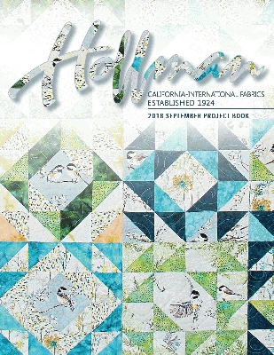 Hoffman Fabrics September 2018 Project Book by Hoffman California Fabrics