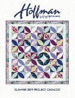 Hoffman Fabrics Summer 2019 Project Catalog by Hoffman California Fabrics
