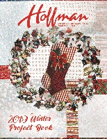 Hoffman Fabrics Winter 2019 Project Book by Hoffman California Fabrics